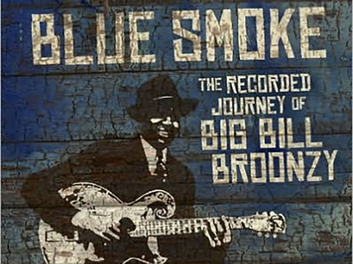 """Blue Smoke: The Recorded Journey of Big Bill Broonzy"" by Roger House"