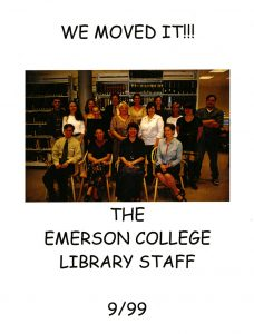 Staff who moved the library to 120 Boylston Street in 1999.