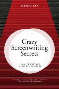book cover Crazy Screenwriting Secrets