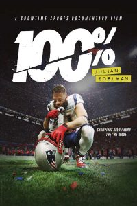Promotional cover of 100% Julian Edelman. (Photo courtesy Coast Productions)