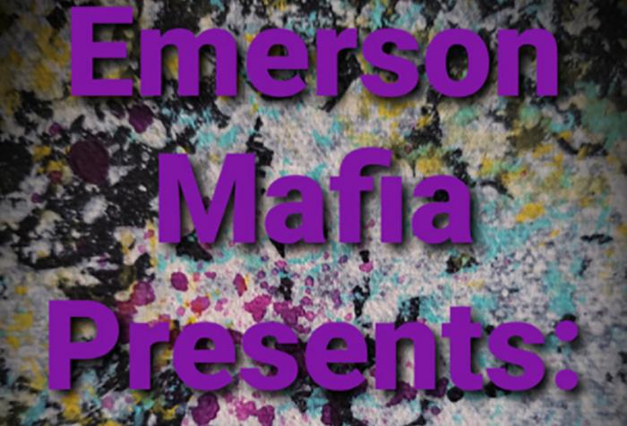 Text reads Emerson Mafia Presents: