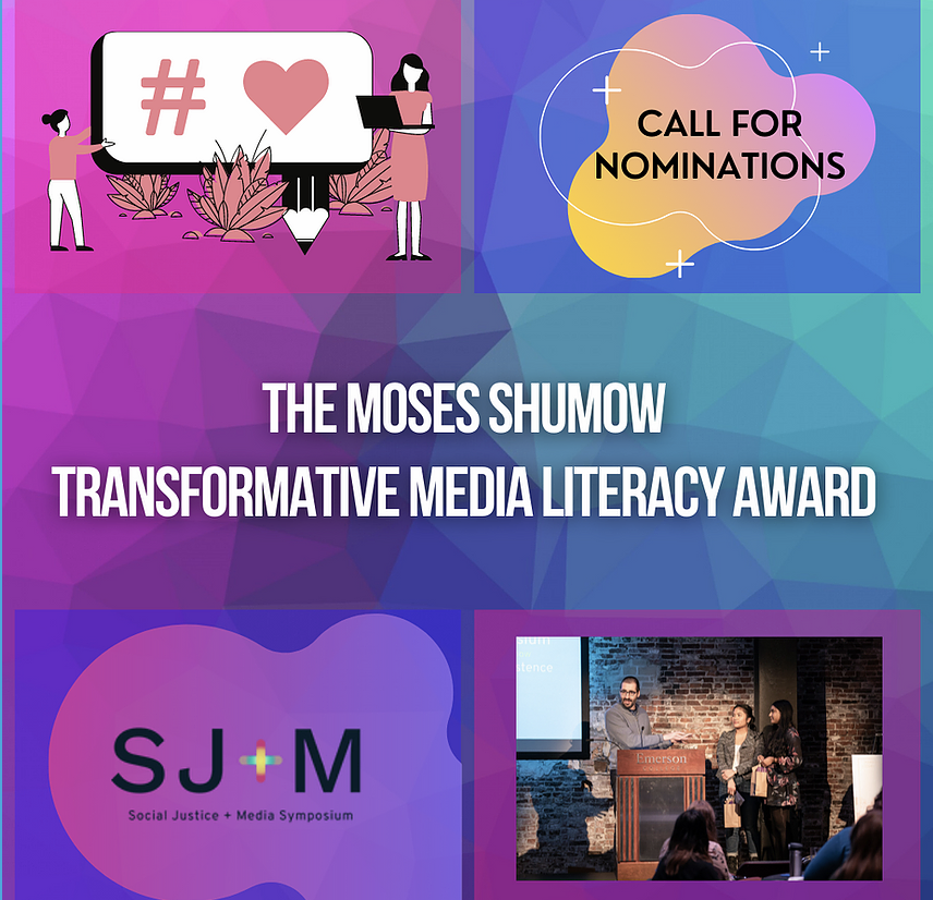 A graphic image / call for nominations for The Moses Shumow Transformative Media Literacy Award.