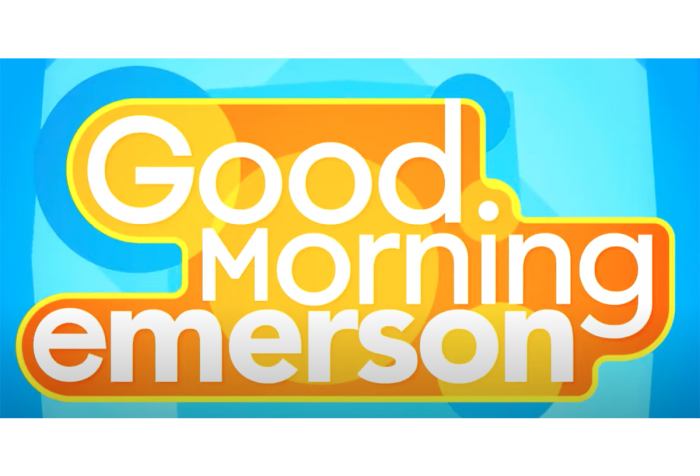 Text reads Good Morning Emerson